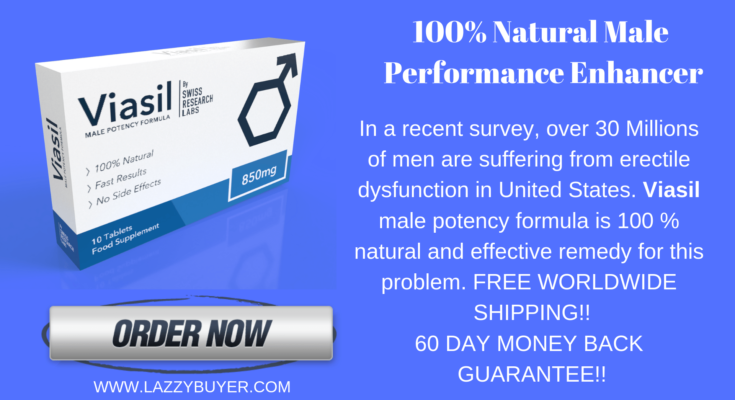 Viasil Review(Updated 2019)- Benefits, Ingredients, Pricing, Erectile Dysfunction Pills