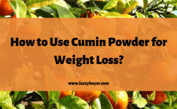 How To Use Cumin Powder For Weight Loss